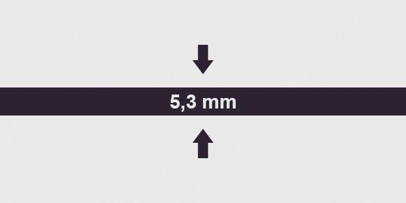 vastagság 5,3 mm